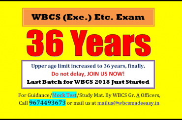 WBCS (Exe.) Etc. Exam Upper Age Limit Is Increased To 36 And 39 Finally