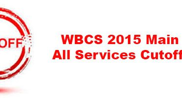 WBCS 2015 Main Exam All Services Cutoff Marks