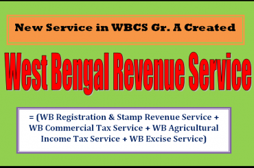 West Bengal Revenue Service in WBCS Group A Created