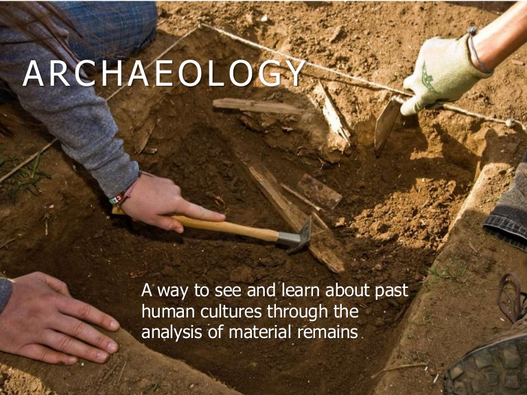 Archaeological Anthropology  – Anthropology Notes – For W.B.C.S. Examination.
