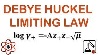 Debye-Huckel Limiting Law – Chemistry Notes – For W.B.C.S. Examination.