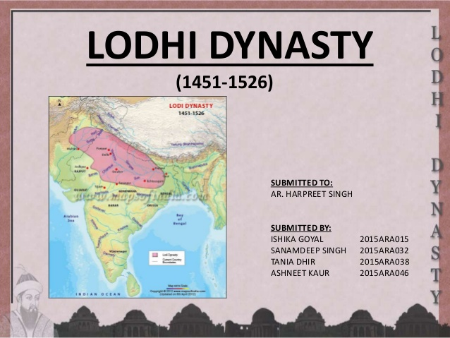 Downfall Of Lodhi Dynasty – History Notes – For W.B.C.S. Examination.
