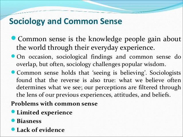 Sociology Notes On – Sociology And Common Sense – For W.B.C.S. Examination.