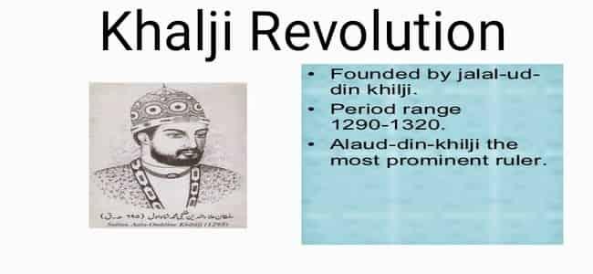 History Notes On – The Khalji Revolution – For W.B.C.S. Examination.