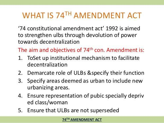 W.B.C.S. Examination Notes On – Economics – 73rd And 74th Amendment Act.