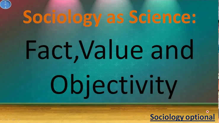 W.B.C.S. Examination Notes On – FACT VALUE – Sociology Notes.