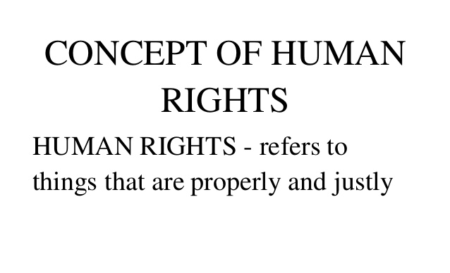 Political Science Notes On – Concept Of Human Rights – For W.B.C.S. Examination.