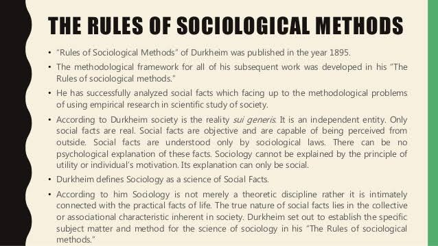 Sociology Notes On – Rules Of Sociological Method – For W.B.C.S. Examination.