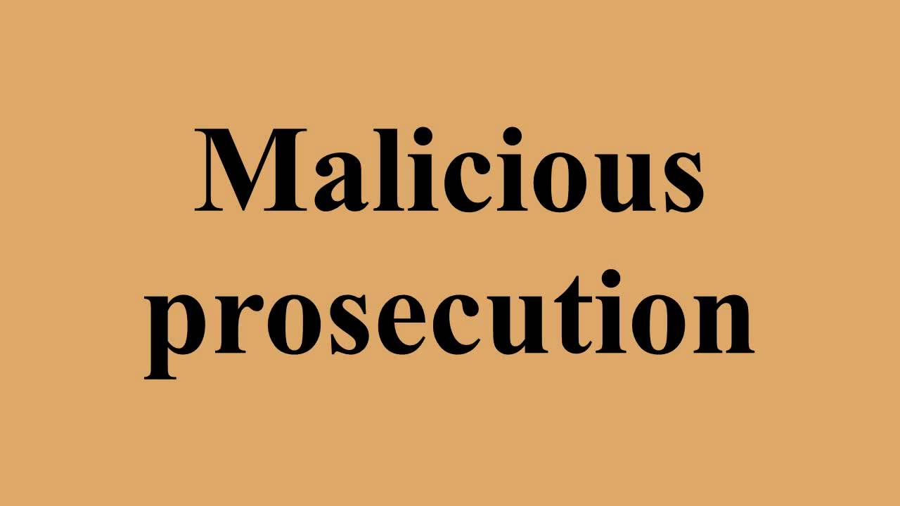 Malicious Prosecution – Law Notes – For W.B.C.S. Examination.