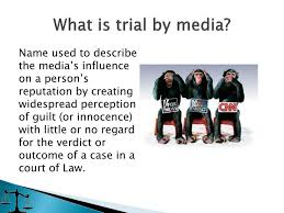 Law Notes On – Trial By Media – For W.B.C.S. Examination.