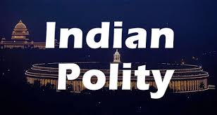 Significant Provisions Of Indian Constitution – Polity Notes – For W.B.C.S. Examination.