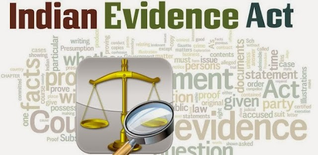 THE INDIAN EVIDENCE ACT, 1872 – W.B.C.S. Examination Notes on Law.