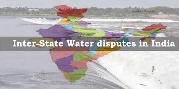 W.B.C.S. Main 2018 Question Answer – Geography –  Inter-State Water Dispute.