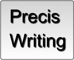 Sample Precis Writing 1 – For W.B.C.S. Mains Examination.