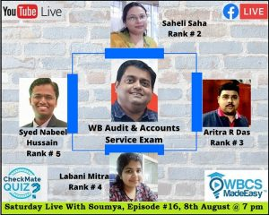 Saturday Live With Soumya – Episode 16 – Topic – Discussion On West Bengal Audit And Account Service Examination.