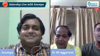 Saturday Live With Soumya – Episode 8 – Topic – How To Prepare Maths & Reasoning For WBCS Exam With Dr. R S Agarwal & Deepak Agarwal