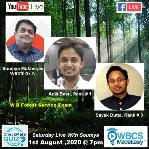 Saturday Live With Soumya – Episode 15 – Topic – IFS Exam, W B Forest Service Exam And WBCS Exam.