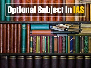 Which Is The Most Opted Optional Subject In UPSC Examination.