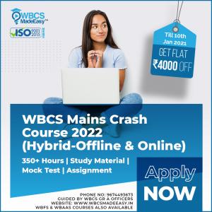 WBCS Mains Crash Course Classroom And Online 2021-22