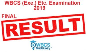 W.B.C.S. (Exe.) Etc. Examination 2019 Final Result For Group A & B – Recommended Candidates